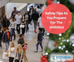 Safety Tips As You Prepare For The Holidays